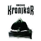 Decko &quot;Kronikr&quot;