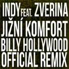 "Billy Hollywood zremixoval ""Jižní Komfort"" - sťahujte to"