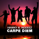 Download: Hawky &amp; Rodeez - Carpe diem