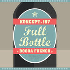 Nov trek: J57 f. Booda French &amp; Koncept &quot;Full Bottle&quot;