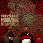 Gensu Dean & Planet Asia f. David Banner & Tragedy Khadafi - Thyself