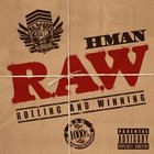 Nov trek: HMan &amp; Sticky Fingaz &quot;Heavy With The Drop&quot;