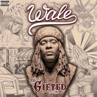 "Nový release: Wale ""The Gifted"""