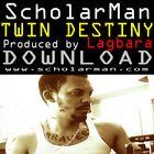 Nov trek: ScholarMan &quot;Twin Destiny&quot;