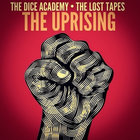 "Stiahni si: Dice Academy & The Lost Tapes ""The Uprising"""